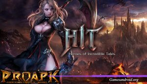 Games Android Heroes of Incredible Tales