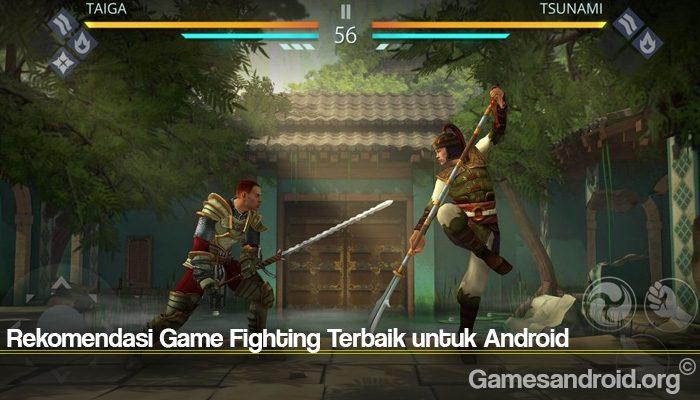 Rekomendasi Game Fighting Terbaik untuk Android