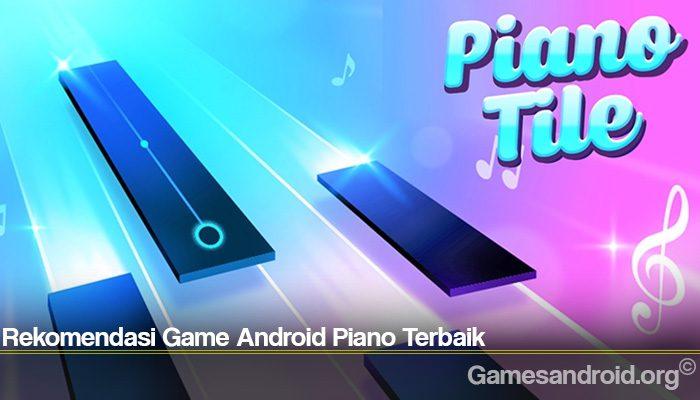 Rekomendasi Game Android Piano Terbaik