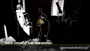 Game Detektif Anti Mainstream
