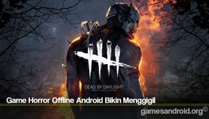 Game Horror Offline Android Bikin Menggigil