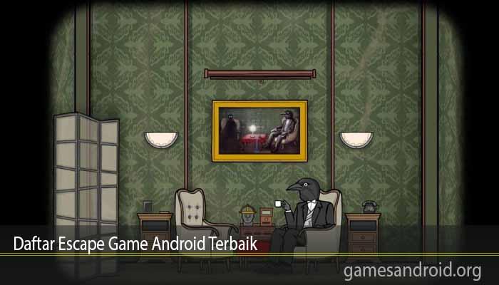 Daftar Escape Game Android Terbaik