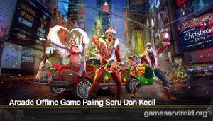 Arcade Offline Game Paling Seru Dan Kecil
