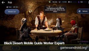 Black Desert Mobile Guide Worker Expert