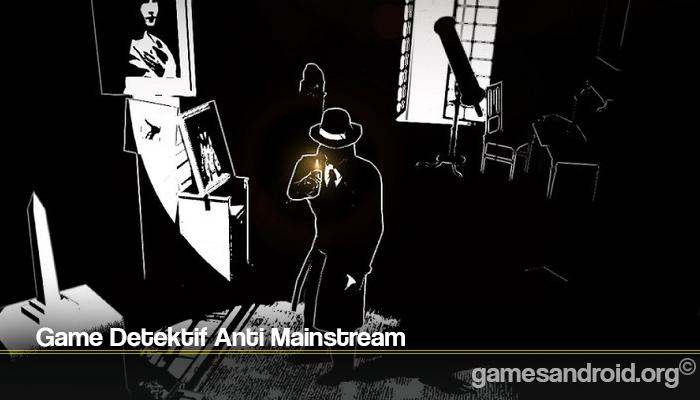 Game Detektif Anti Mainstream