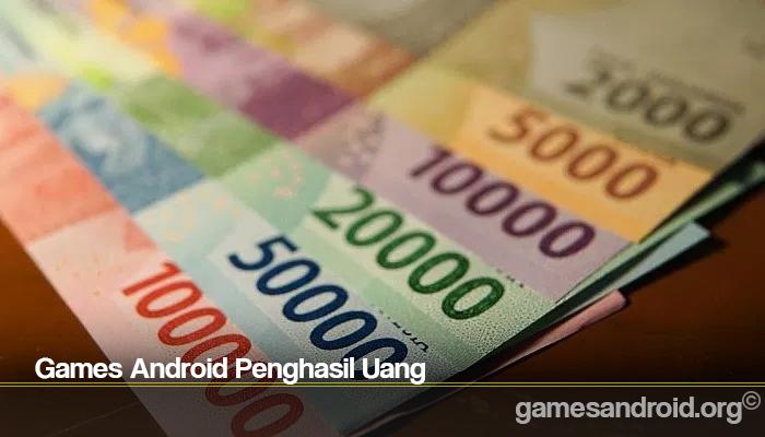 Games Android Penghasil Uang