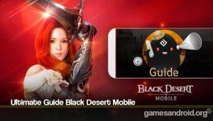 Ultimate Guide Black Desert Mobile
