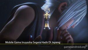 Mobile Game Inuyasha Segera Hadir Di Jepang